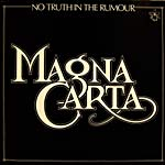 Magna Carta - No Truth in the Rumour