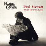 Paul Stewart - That's the way it goes